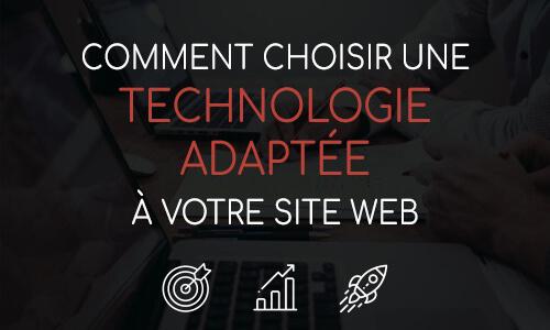 Comment bien choisir la technologie pour son site internet ?
