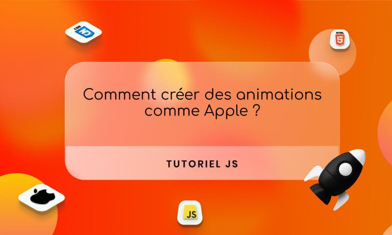 TUTO : Comment créer des animations comme Apple via une vidéo
