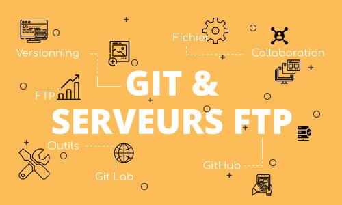 Git, la meilleure alternative aux serveurs FTP ?