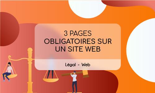 Quelles sont les pages obligatoires pour un site internet ?